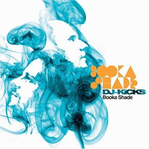 booka_shade_dj-kicks